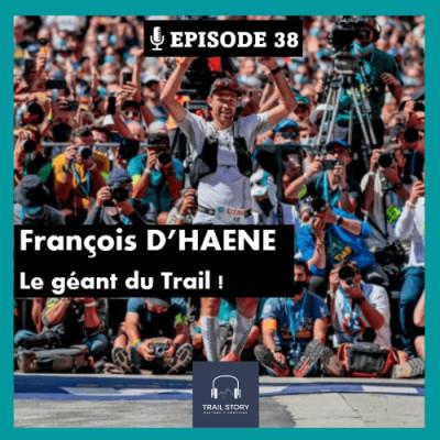 """38. François D'HAENE """"Le géant du Trail"""" cover"""