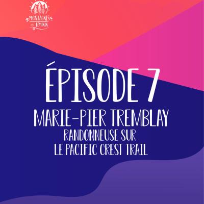 Marie-Pier Tremblay - Randonner sur le Pacific Crest Trail cover