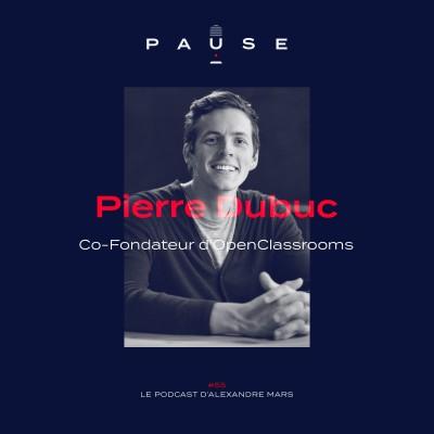 Pierre Dubuc, Co-Fondateur d'OpenClassrooms cover