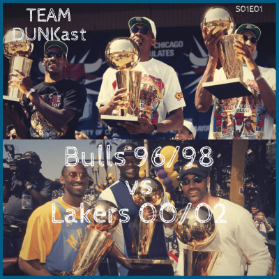 Cover' show Team Dunkast - Entre deux - Bulls 96/98 vs Lakers 00/02 - S01E01