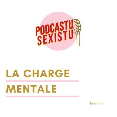 Episode 1 : La charge mentale cover