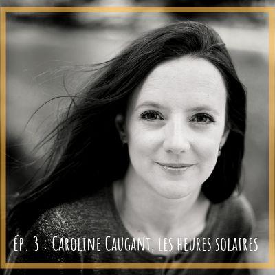 # 3 - Caroline Caugant, Les Heures solaires cover