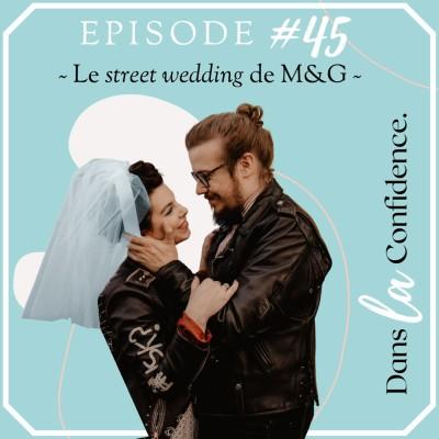 #45 - Le street wedding de Marisa & Ghislain cover