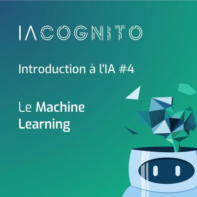 IA COGNITO - EP03 - Le Machine Learning cover