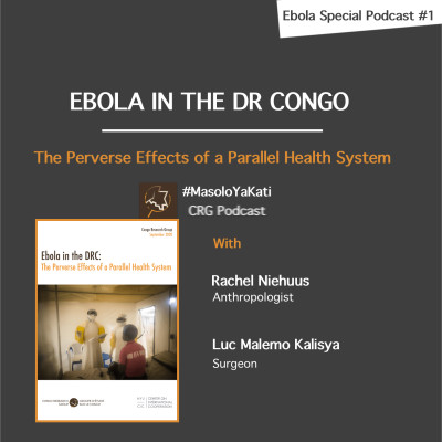 Ebola in the DRC #1. The Perverse Effects of a Parallel Health System cover