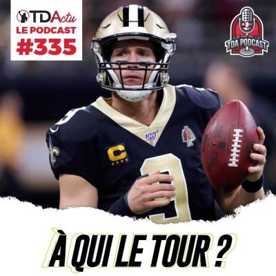 image TDA Podcast n°335 - Preview playoffs NFL : à qui le tour ?