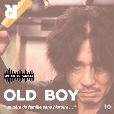 Un Air De Famille #10 : Old Boy cover