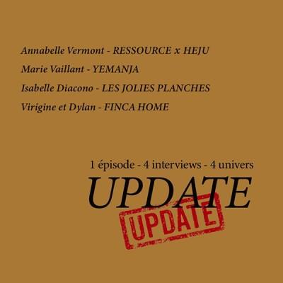 UPDATE #4, quoi de neuf en déco ? Avec Ressource x Heju, Yemanja, Les Jolies Planches et Finca Home cover