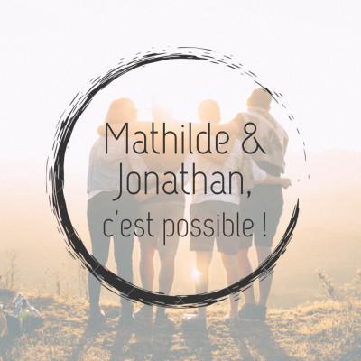 #2 - Mathilde et Jonathan, c'est possible ! cover