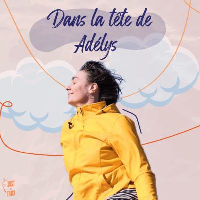 JIT#Bonus - Dans la tête de Adélys cover