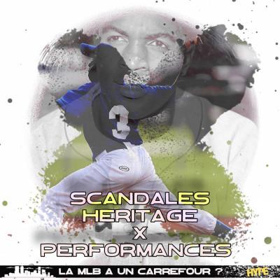 HYPE MLB : SCANDALES, HERITAGE ET PERFORMANCES LA MLB A UN CARREFOUR ? cover