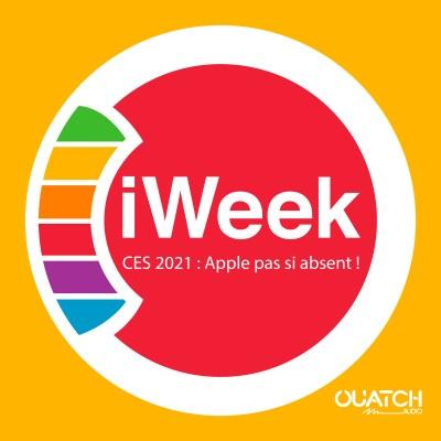 iWeek (la semaine Apple) 21 : CES 2021, Apple pas si absent ! cover