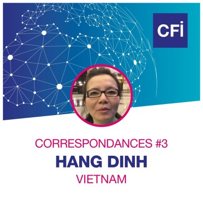 Correspondances #3 - Hang Dinh, la journaliste vietnamienne résiliente cover