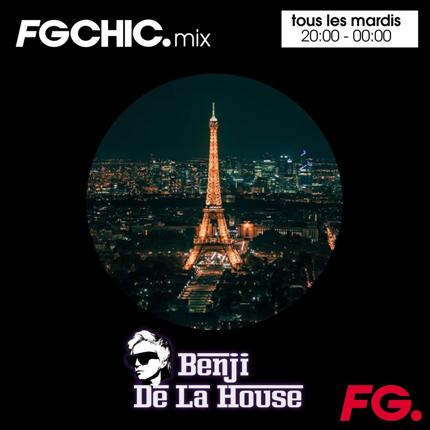 FG CHIC MIX : BENJI DE LA HOUSE