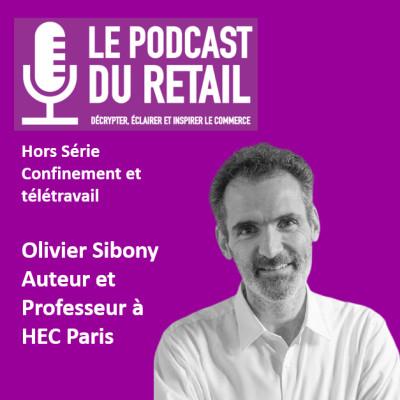 """Hors-Série 2 Reconfinement. Olivier Sibony """"Travail à distance, management et créativité"""" cover"""