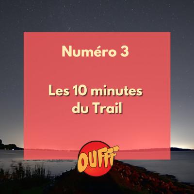 Les 10 minutes du Trail #3 cover