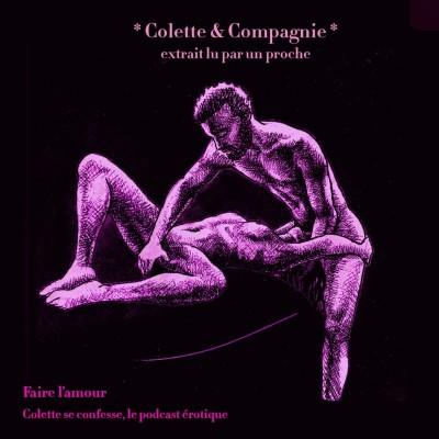 """*Colette & Compagnie* extrait de """"Faire l'amour"""" cover"""