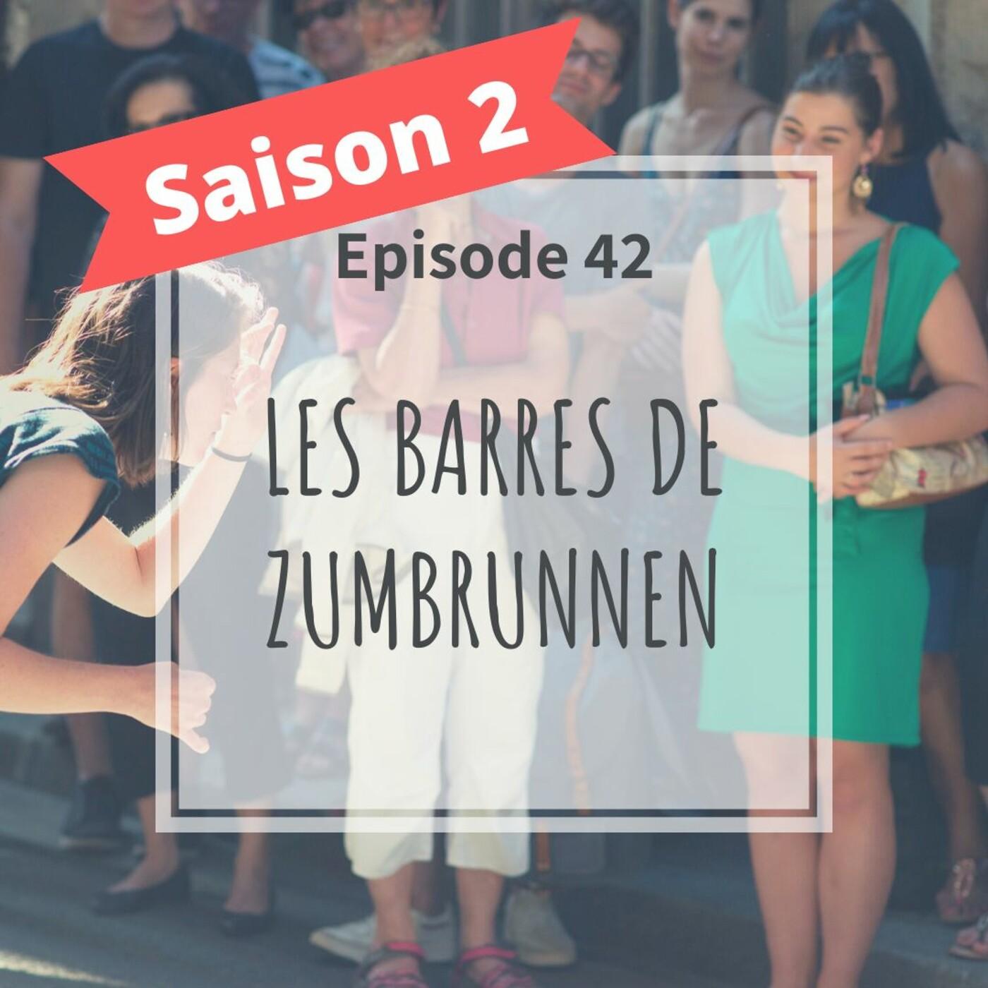 2-42 - Les Barres De Zumbrunnen