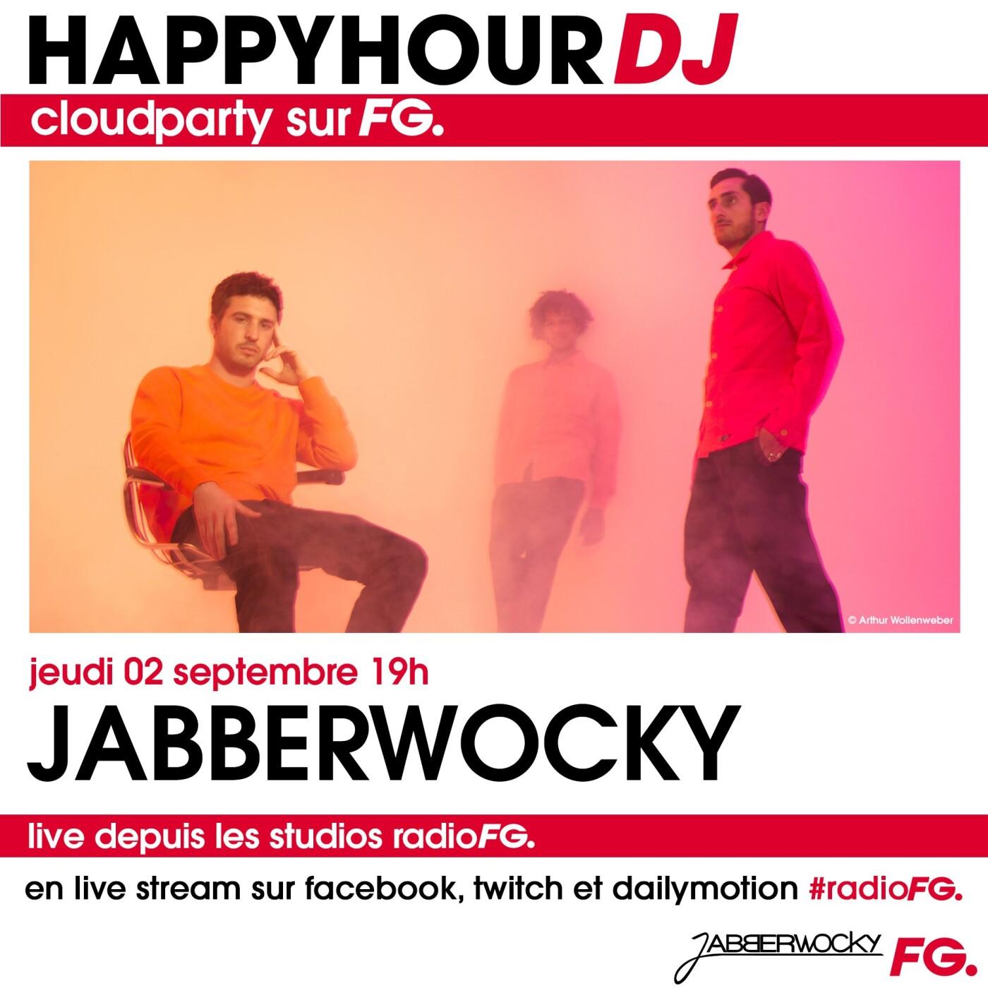 HAPPY HOUR DJ : JABBERWOCKY