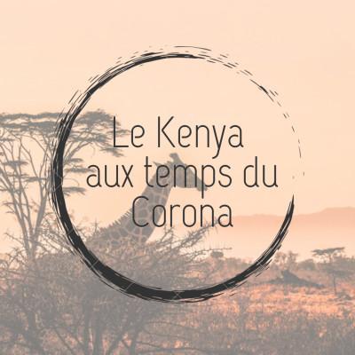 Le Kenya aux temps du corona cover