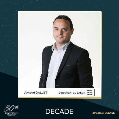 image EP27: Arnaud GALLET - Directeur de Paris Retail Week (Comexposium)