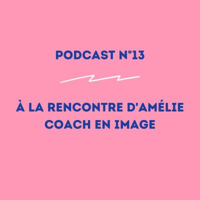 13 - Amélie - Coach en image : l'importance de se connaître ! cover
