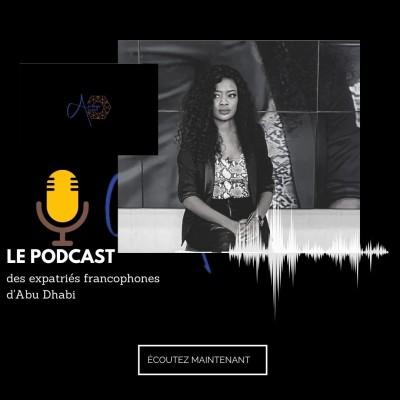 ABU DHABI ACCUEIL LE PODCAST cover