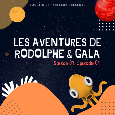 S01 ▪ EP01 ▪ Rodolphe l'extraterrestre cover
