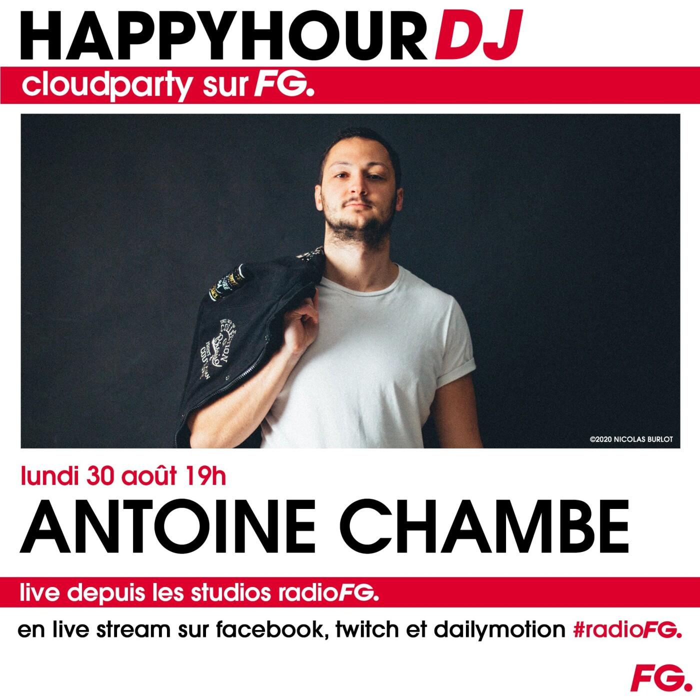 HAPPY HOUR DJ : ANTOINE CHAMBE