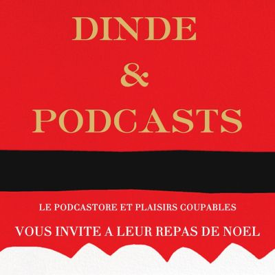Dinde et Podcasts (1ere partie) cover