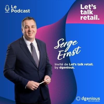 #10 - Serge Ernst, Comment réussir la collaboration entre l'IT et les départements métier de sa chaîne de magasins ? cover