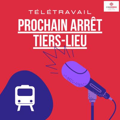 Télétravail : Prochain arrêt Tiers-Lieu cover