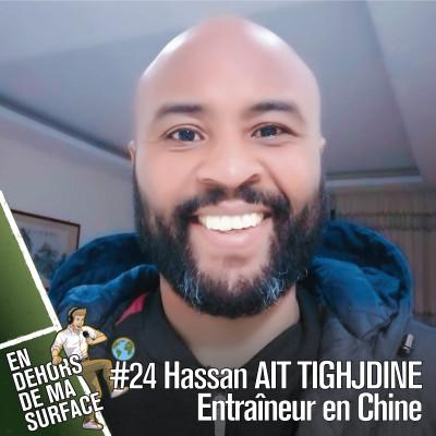 #24 - Hassan Ait Tighjdine, entraîneur en Chine cover