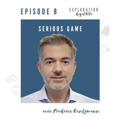 #8 Serious game : le droit à l'erreur pour progresser avec Frédéric Kuntzmann. cover