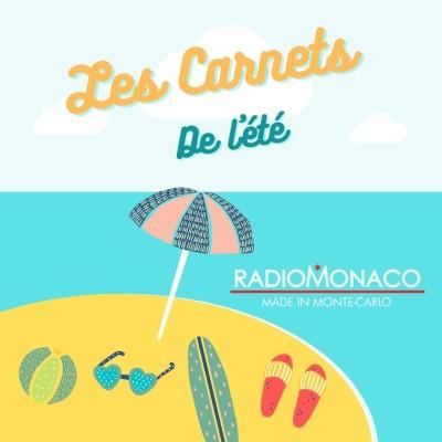 Image of the show Les Carnets de l'été Radio Monaco