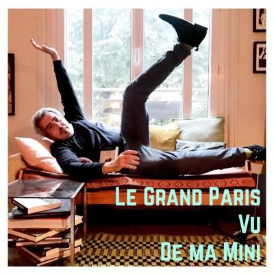 Le Grand Paris Vu de Ma Mini (Be in Therapy) cover