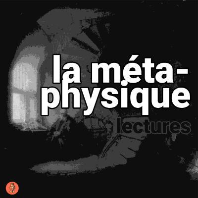 image La métaphysique : lectures