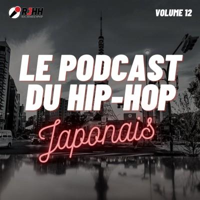 Le Podcast du Hip-Hop Japonais Volume 12 cover