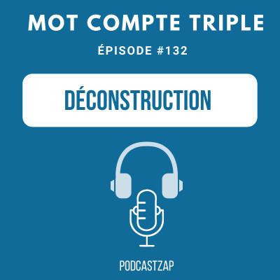 #132 - Déconstruction cover