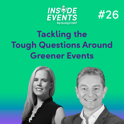 Tackling the Tough Questions Around Greener Events with Shawna McKinley & Guy Bigwood cover