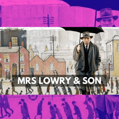 Mrs Lowry & Son cover