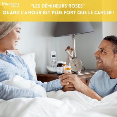"""PODCAST 81 -""""Les Démineurs Roses"""" : Quand l'amour est plus fort que le cancer ! cover"""