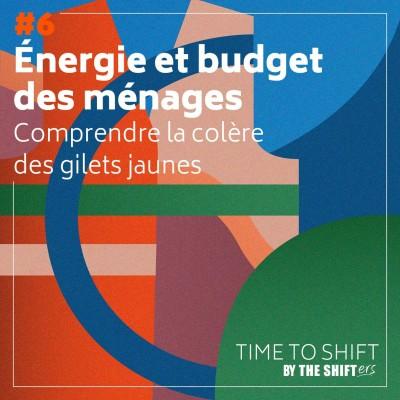 #6 Energie et budget des ménages : comprendre la colère des gilets jaunes cover