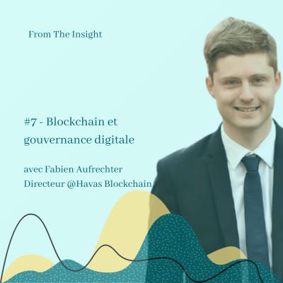 #7.3 - Fabien Aufrechter - Directeur @Havas Blockchain - Blockchain et gouvernance digitale cover