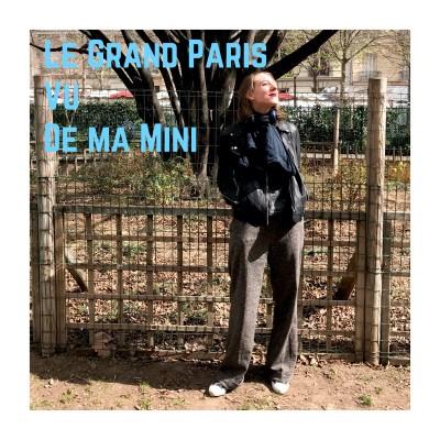 Le Grand Paris Vu De Ma Mini - (Je suis bénévole) cover
