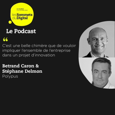 Cover' show Bertrand Caron & Stéphane Delmon - Accompagner l'innovation en entreprise et start-up