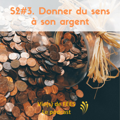 Episode 16 - Donner du sens à son argent cover