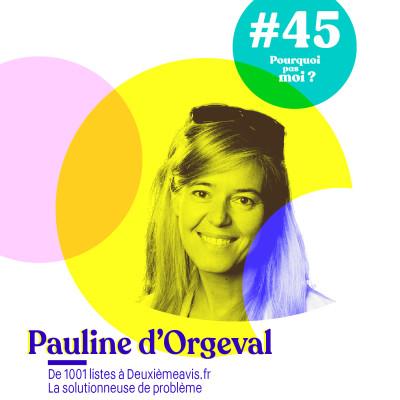 45 Pauline d'Orgeval : de 1001 listes à deuxièmeavis.fr cover