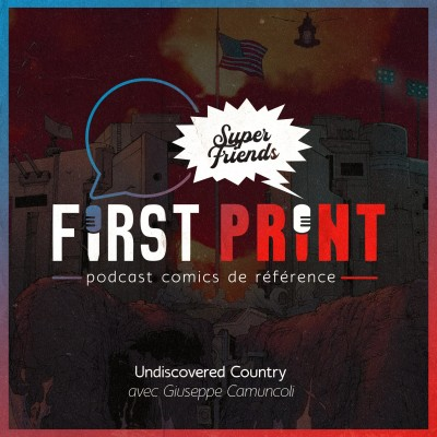 Undiscovered Country : le making-of avec Giuseppe Camuncoli [SuperFriends] cover