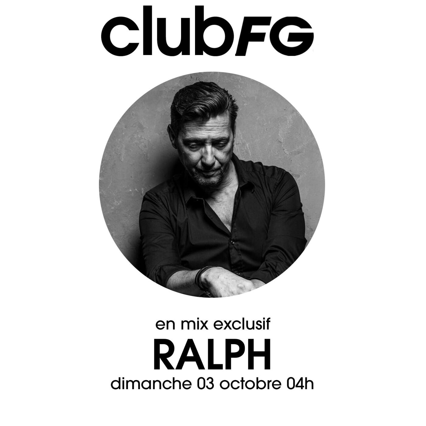 CLUB FG : DJ RALPH